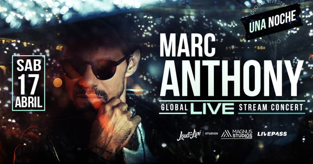 #MarcAnthonyUnaNoche Global Live Stream Concert